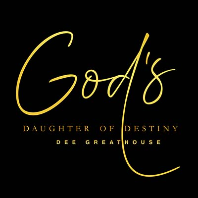 Gods Daughter Of Destiney Dee Greathouse The Breaker Anointing